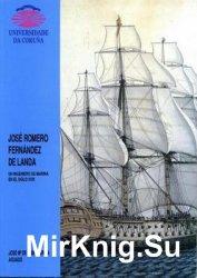 Jose Romero Fernandez De Landa: Un Ingeniero de Marina en el Siglo XVIII