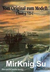 Vom Original zum Modell: Uboot typ VIIC
