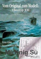 Vom Original zum Modell: Uboot typ XXI