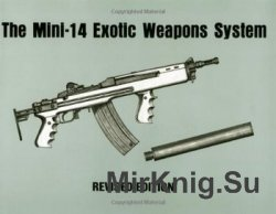The Mini-14 Exotic Weapons System, Revised Edition