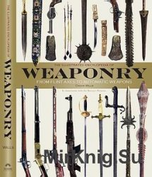 The Illustrated Encyclopedia of Weaponry (DK)