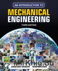 An Introduction to Mechanical Engineering, 3d edition