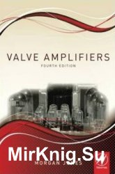 Valve Amplifiers, Fourth Edition