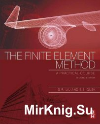 The Finite Element Method, Second Edition: A Practical Course