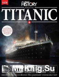 All About History Book of The Titanic Second Edition