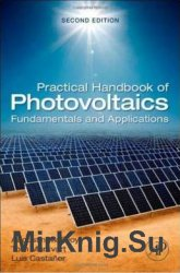Practical Handbook of Photovoltaics, Second Edition: Fundamentals and Appli ...