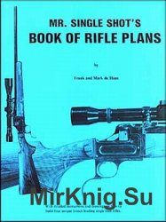 Mr. Single Shot's book of rifle plans