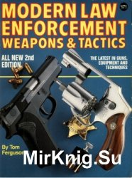 Modern Law Enforcement Weapons and Tactics