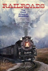 Railroads: The Great American Adventure