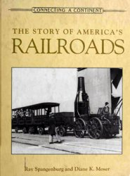 The Story of America's Railroads