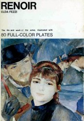 Renoir (The Life and Work of the Artist)