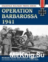 Operation Barbarossa 1941 (Stackpole Military Photo Series)