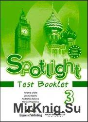 SPOTLIGHT 3. Test Booklet / Английский в фокусе. 3 класс. Контрольные задан ...