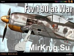 Fw 190 at War. Part 1 (Topcolors 14)