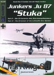 "Junkers Ju 87 ""Stuka"" Part 2: The D-Variant of the Luftwaffe Dive Bomber"