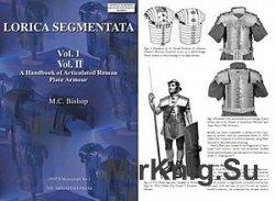 Lorica Segmentata. Volume I & II