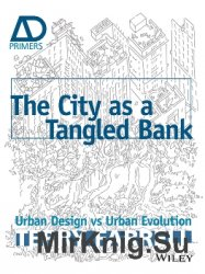 The City As A Tangled Bank: Urban Design versus Urban Evolution