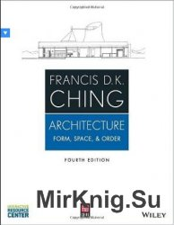 Architecture: Form, Space, and Order (4th edition)