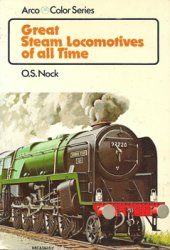 Great Steam Locomotives of all Time (Arco Color Series)