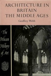 Architecture in Britain, the Middle Ages