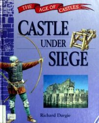 Castle Under Siege (The Age of Castles)