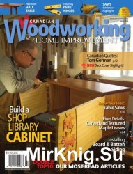 Canadian Woodworking & Home Improvement №100, 2016