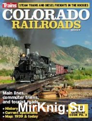 Colorado Railroads (Trains Magazine Special 2016)