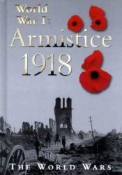 World War I: Armistice 1918