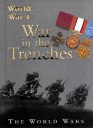 World War I: The War in the Trenches