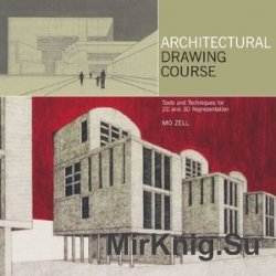 Architectural Drawing Course: Tools and Techniques for 2D and 3D Representa ...