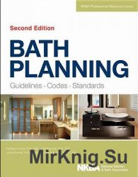 Bath Planning: Guidelines, Codes, Standards