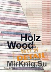 Best of DETAIL: Holz / Wood