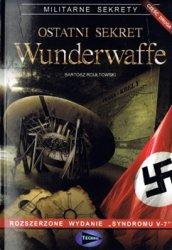 Ostatni Sekret Wunderwaffe vol.2 (Militarne Serkrety)