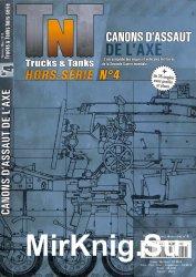 Canons D'Assaut de L'Axe(Trucks & Tanks Magazine Hors-Serie №4)