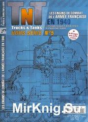 Les Engins de Combat de L'Armee Francaise en 1940 (Trucks & Tanks Magazine  ...