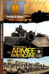 Les Materiels de L'Armee Americaine (Trucks & Tanks Magazine Hors-Serie №10 ...