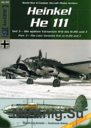 Heinkel He 111 Part 3: The Late Variants H-6 to H-20 and Z