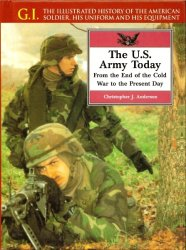The U.S. Army Today: From the End of the Cold War to the Present Day
