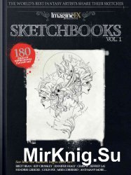 ImagineFX Sketchbooks Vol. 1