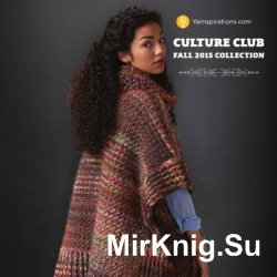 Culture Club 2015 Fall Collection