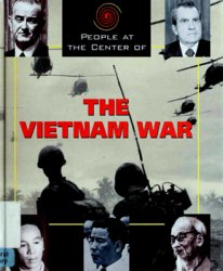 People at the Center of The Vietnam War