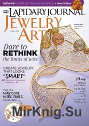 Lapidary Journal Jewelry Artist Vol.69 No.9 March 2016