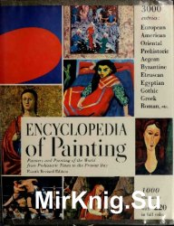 Encyclopedia of painting; painters and painting of the world from prehistor ...