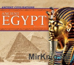 Ancient Egypt (Ancient Civilizations)