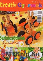 Kreativ gyermek - No. 12 - Barkacs otletek Husvetra