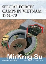 Special Forces Camps in Vietnam 1961-1970 (Osprey Fortress 33)