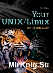 Your UNIX/Linux. The Ultimate Guide, 3rd Edition