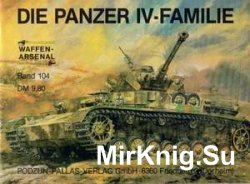 Die Panzer IV-Familie (Waffen-Arsenal 104)