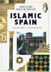 Islamic Spain (Architectural Guides for Travelers)