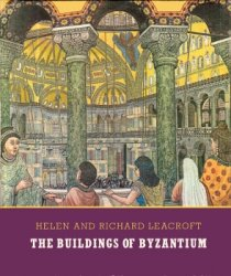 The Buildings of Byzantium